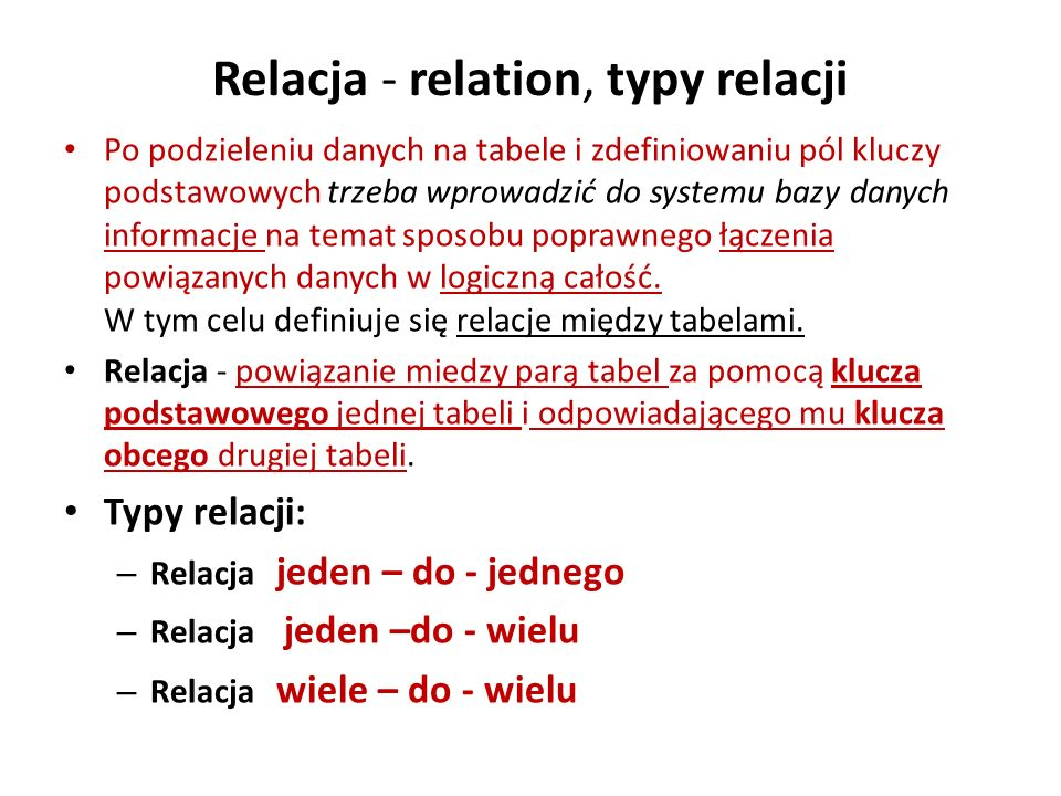 Relacja - relation, typy relacji