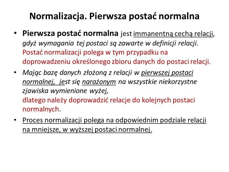 Normalizacja. Pierwsza postać normalna