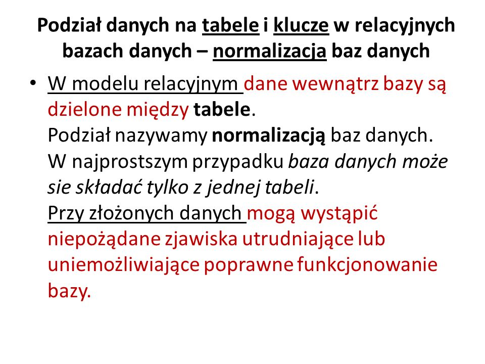 Podział danych na tabele i klucze w relacyjnych bazach danych – normalizacja baz danych
