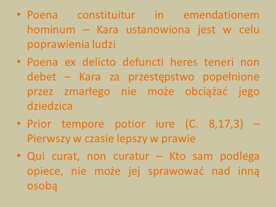 Poena constituitur in emendationem hominum – Kara ustanowiona jest w celu poprawienia ludzi