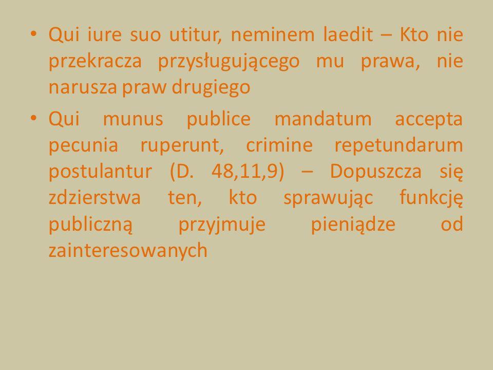 Qui iure suo utitur, neminem laedit – Kto nie przekracza przysługującego mu prawa, nie narusza praw drugiego