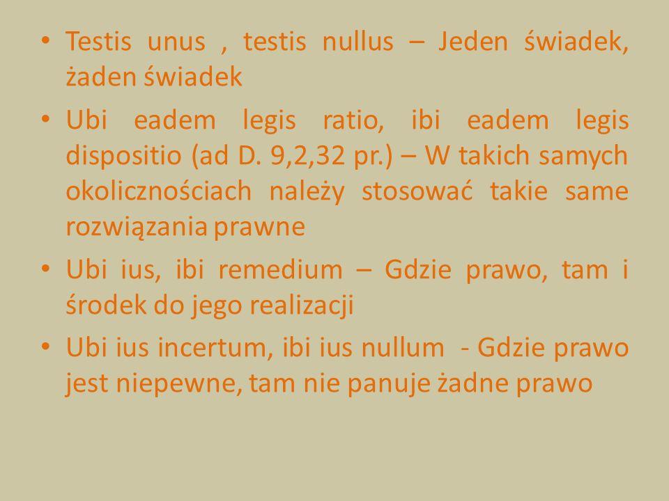 Testis unus , testis nullus – Jeden świadek, żaden świadek