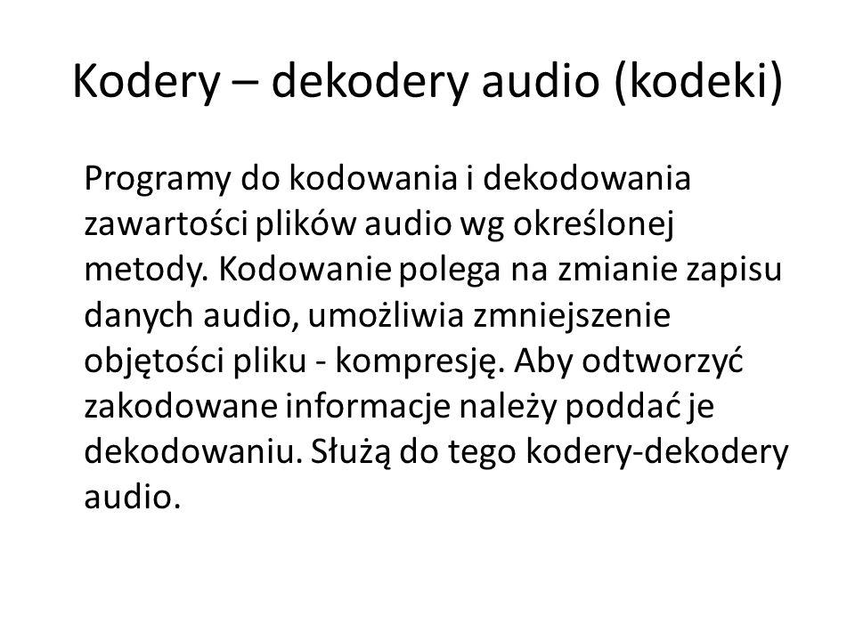 Kodery – dekodery audio (kodeki)
