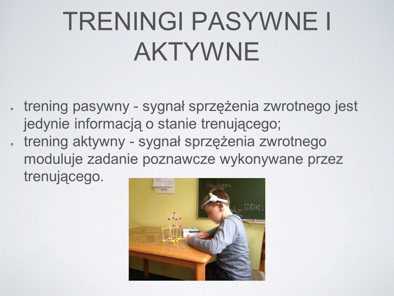 TRENINGI PASYWNE I AKTYWNE