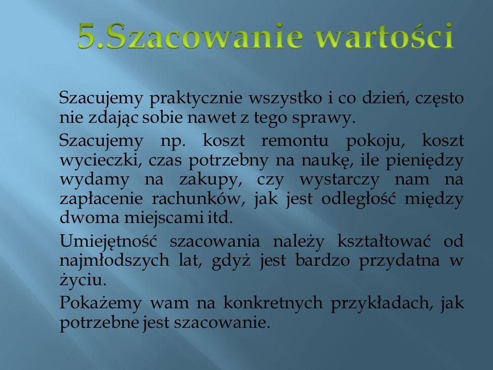 5.Szacowanie wartości