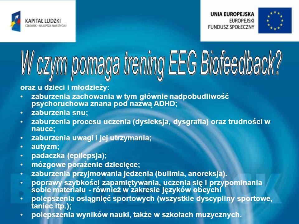 W czym pomaga trening EEG Biofeedback