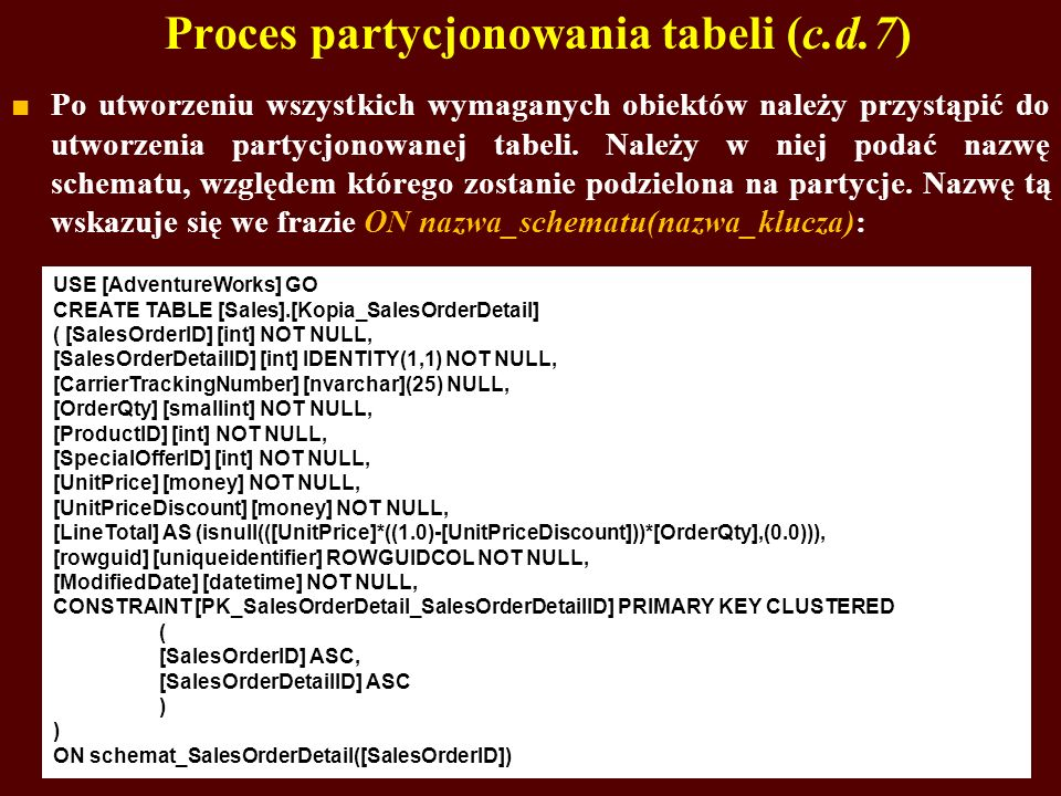 Proces partycjonowania tabeli (c.d.7)