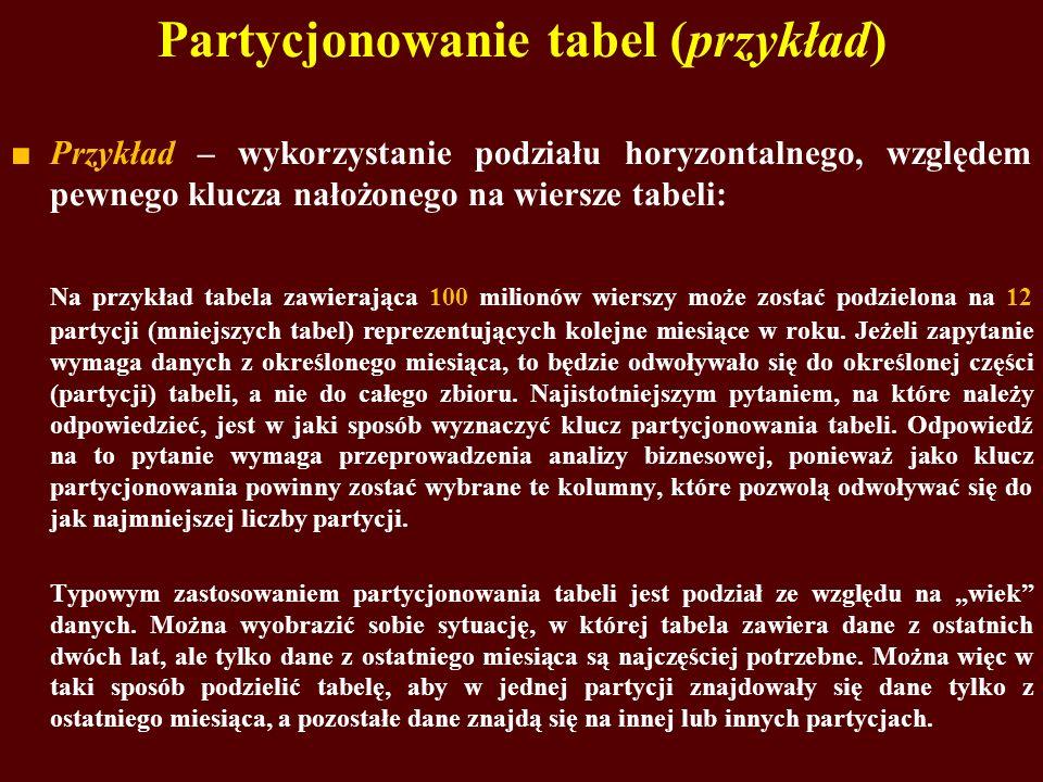Partycjonowanie tabel (przykład)