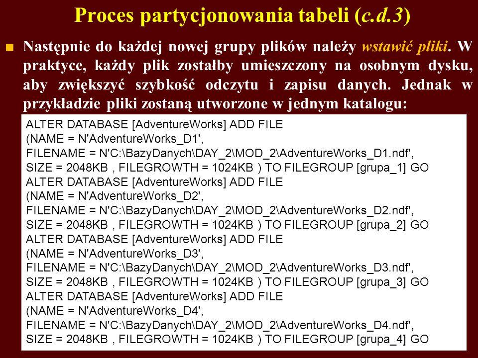 Proces partycjonowania tabeli (c.d.3)