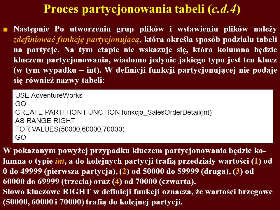 Proces partycjonowania tabeli (c.d.4)