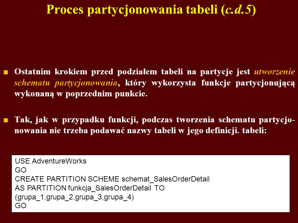 Proces partycjonowania tabeli (c.d.5)