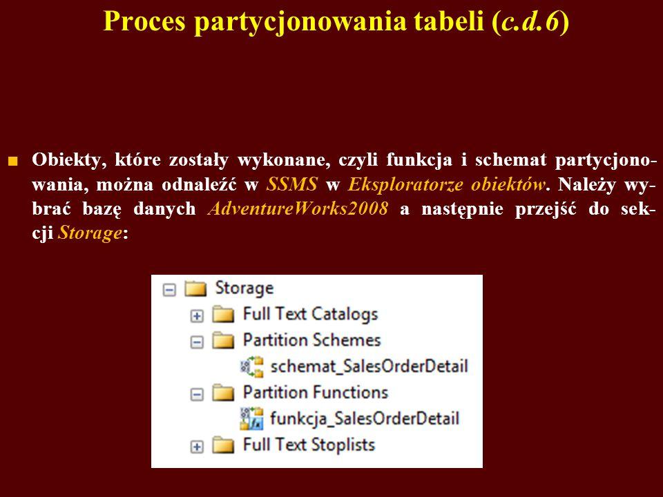 Proces partycjonowania tabeli (c.d.6)