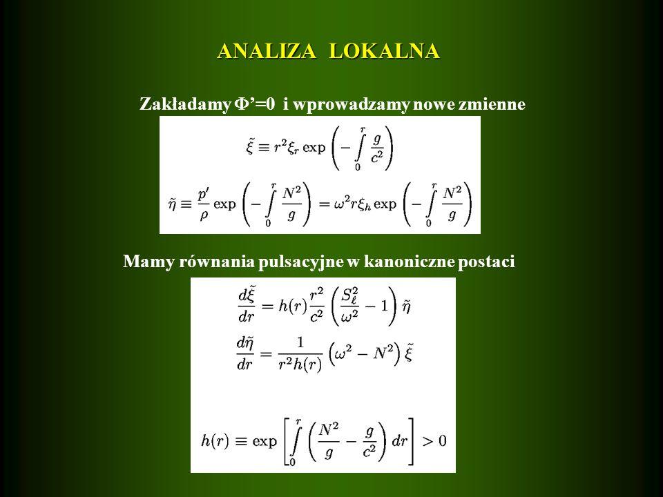 ANALIZA LOKALNA Zakładamy '=0 i wprowadzamy nowe zmienne