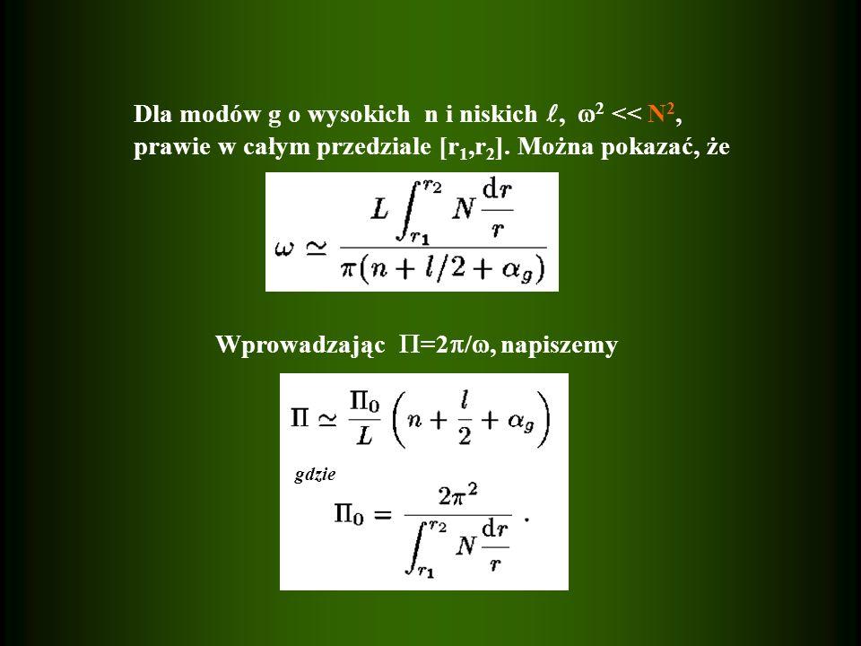 Dla modów g o wysokich n i niskich , 2 << N2,