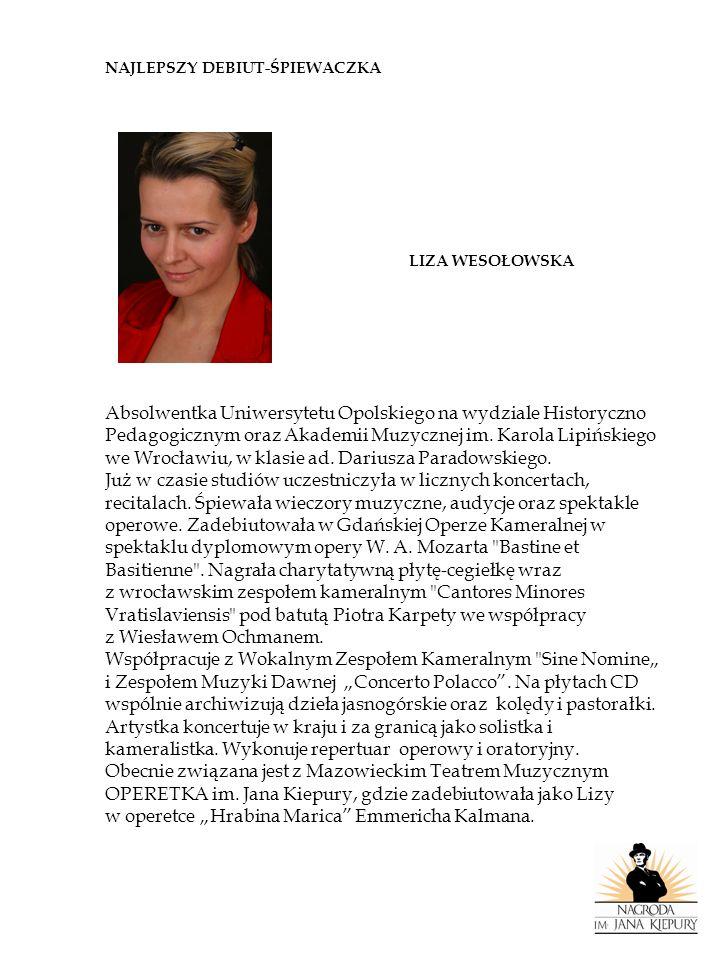Absolwentka Uniwersytetu Opolskiego na wydziale Historyczno