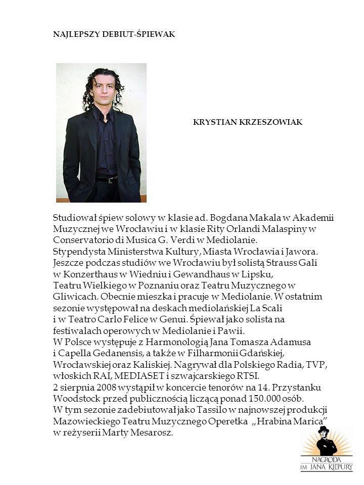 Studiował śpiew solowy w klasie ad. Bogdana Makala w Akademii