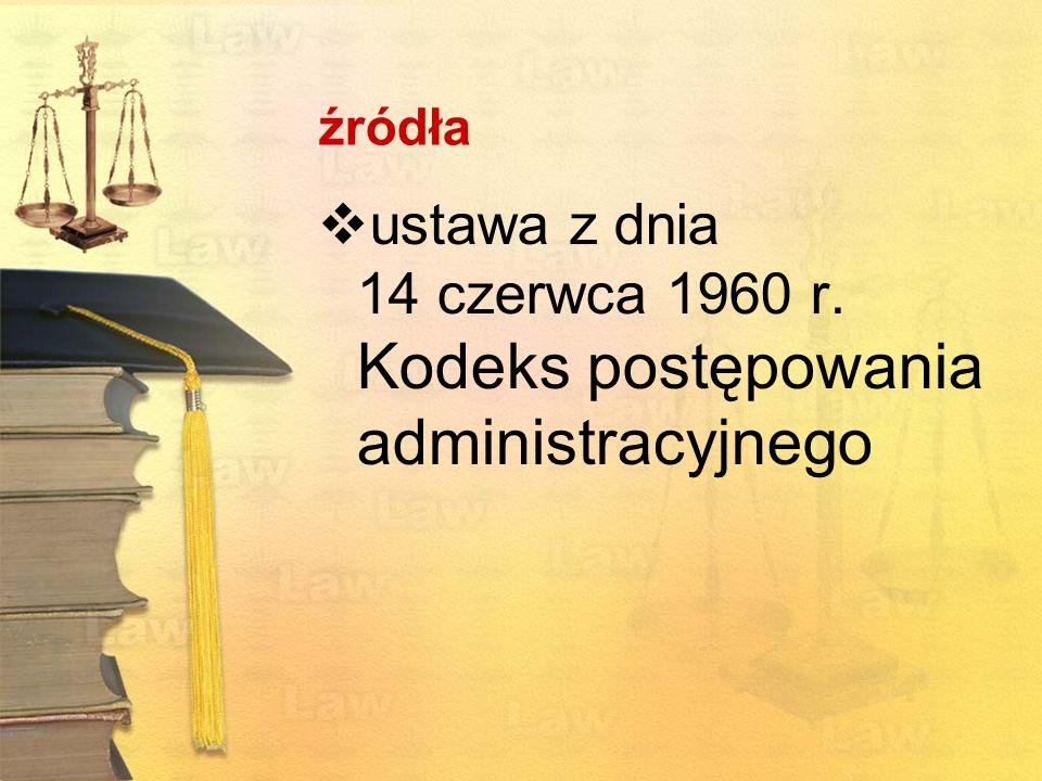 ustawa z dnia 14 czerwca 1960 r. Kodeks postępowania administracyjnego