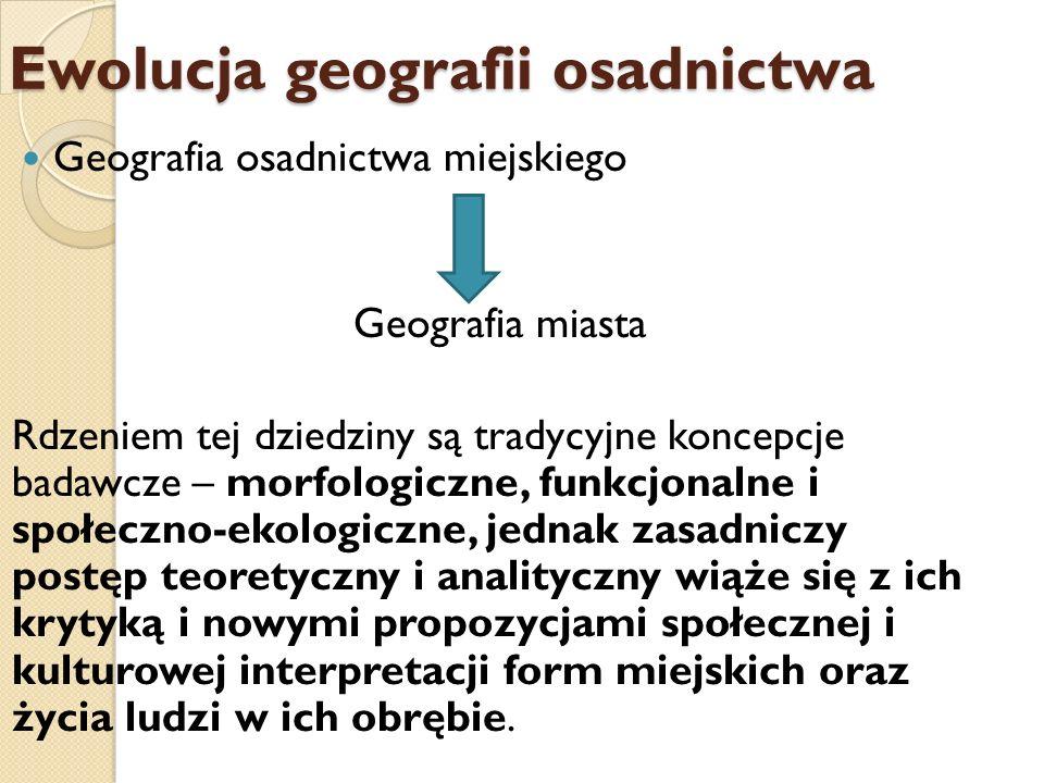 Ewolucja geografii osadnictwa