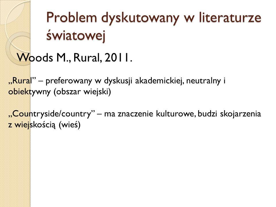 Problem dyskutowany w literaturze światowej