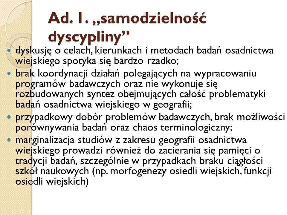 """Ad. 1. """"samodzielność dyscypliny"""