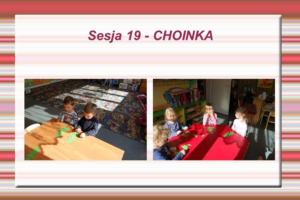 Sesja 19 - CHOINKA