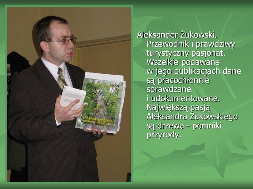 Aleksander Żukowski. Przewodnik i prawdziwy turystyczny pasjonat