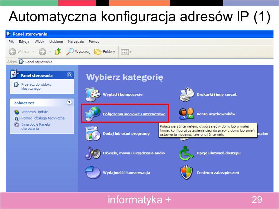 Automatyczna konfiguracja adresów IP (1)