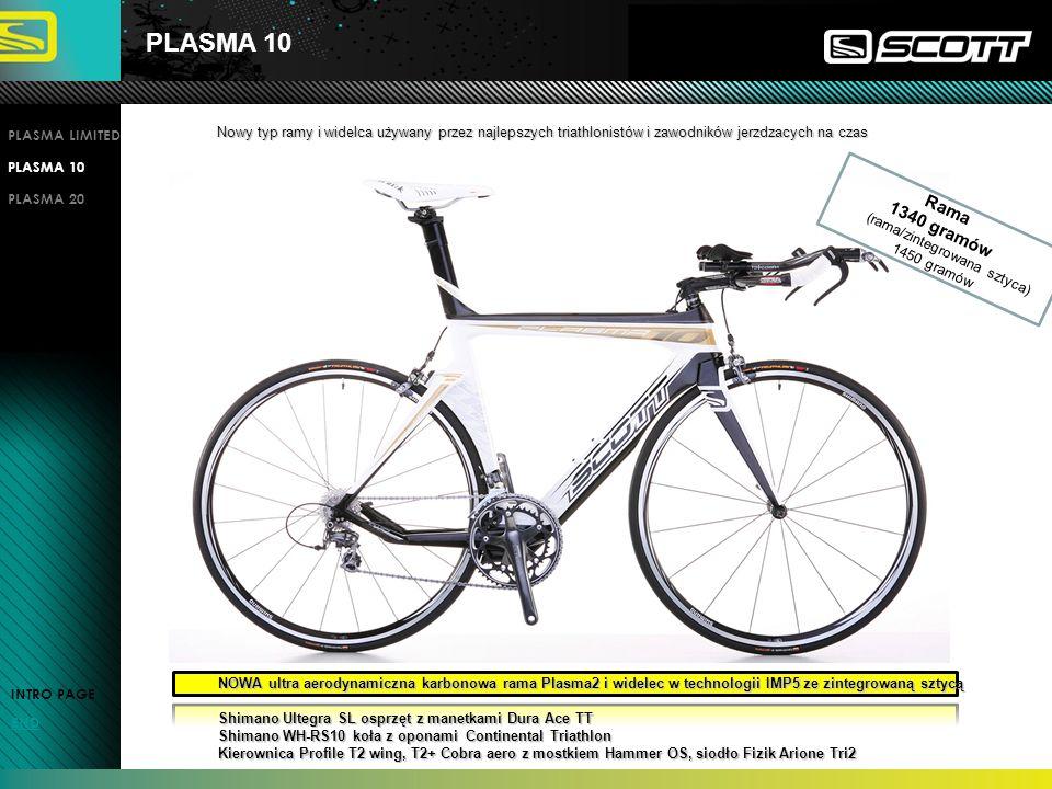 PLASMA 10 PLASMA LIMITED. Nowy typ ramy i widelca używany przez najlepszych triathlonistów i zawodników jerzdzacych na czas.