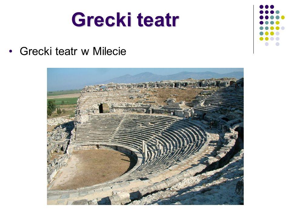 Grecki teatr Grecki teatr w Milecie