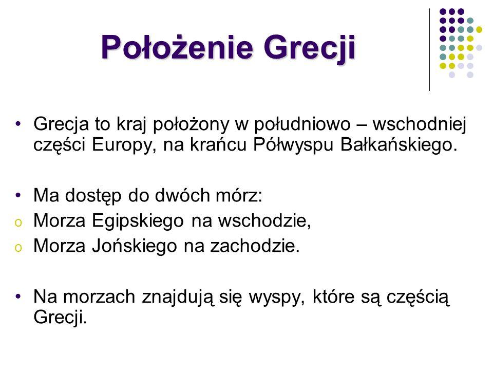 Położenie GrecjiGrecja to kraj położony w południowo – wschodniej części Europy, na krańcu Półwyspu Bałkańskiego.