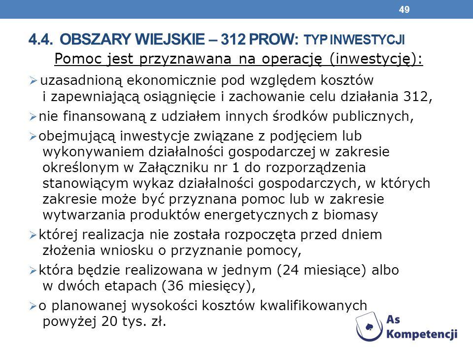 4.4. obszary wiejskie – 312 prow: typ inwestycji
