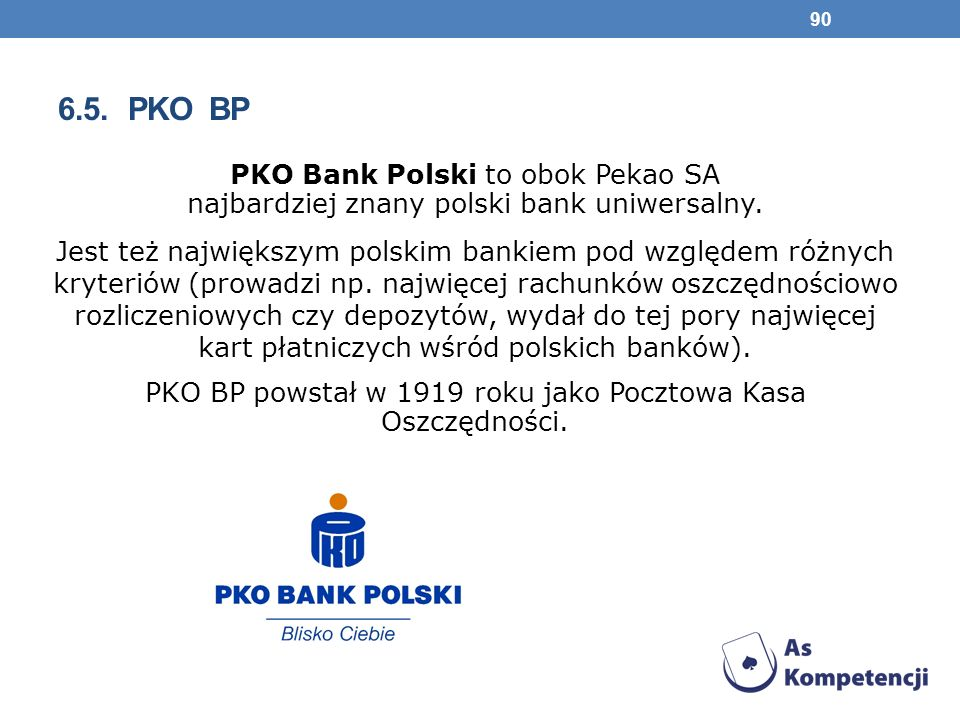 PKO BP powstał w 1919 roku jako Pocztowa Kasa Oszczędności.