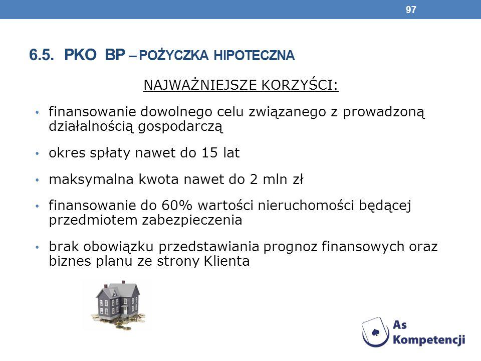 6.5. pko bp – pożyczka hipoteczna