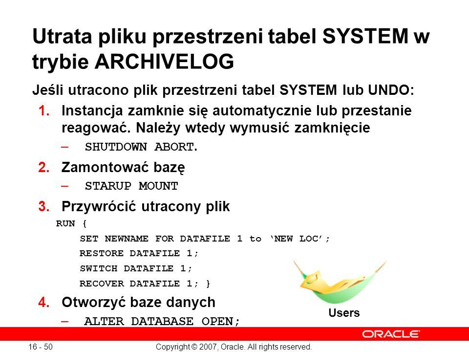 Utrata pliku przestrzeni tabel SYSTEM w trybie ARCHIVELOG