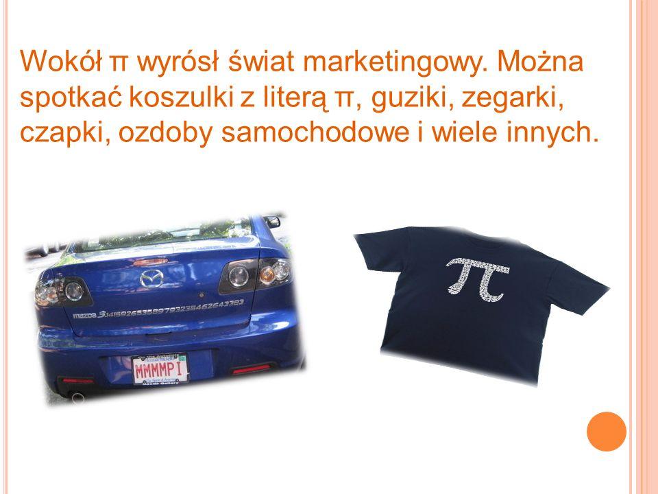 Wokół π wyrósł świat marketingowy