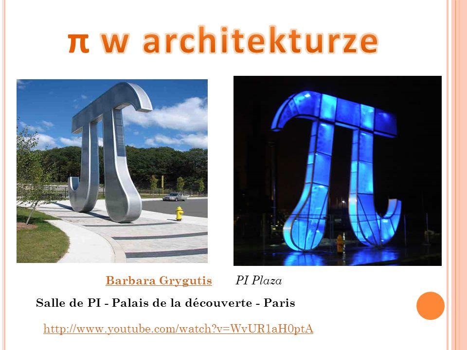 π w architekturze Barbara Grygutis PI Plaza