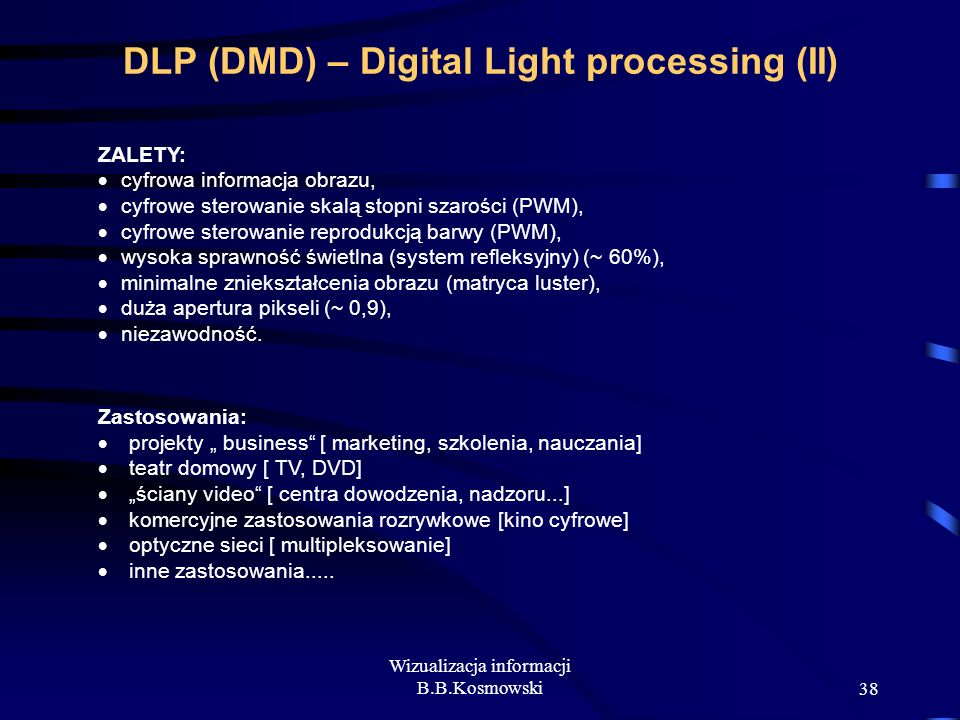 DLP (DMD) – Digital Light processing (II)