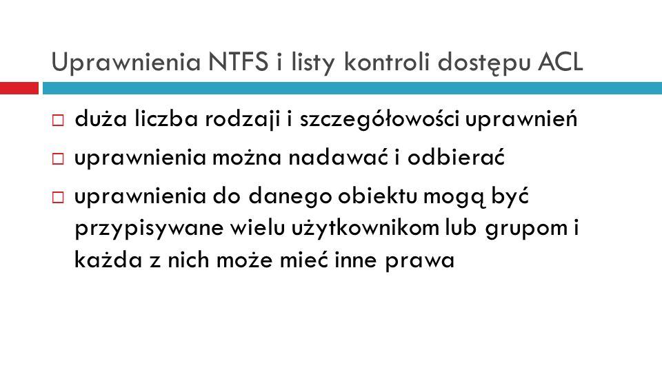 Uprawnienia NTFS i listy kontroli dostępu ACL