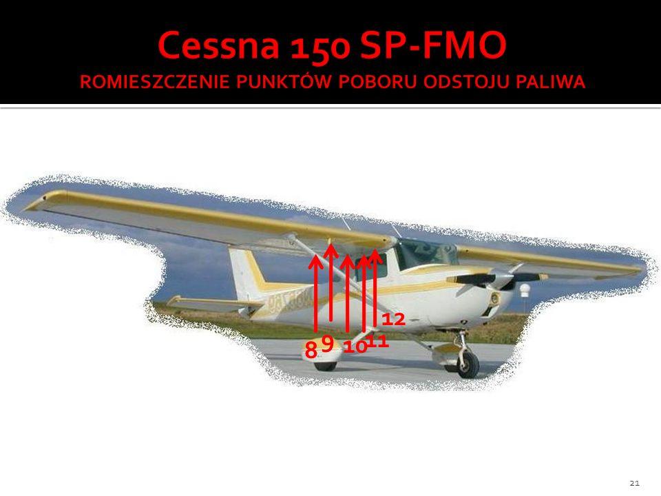 Cessna 150 SP-FMO ROMIESZCZENIE PUNKTÓW POBORU ODSTOJU PALIWA