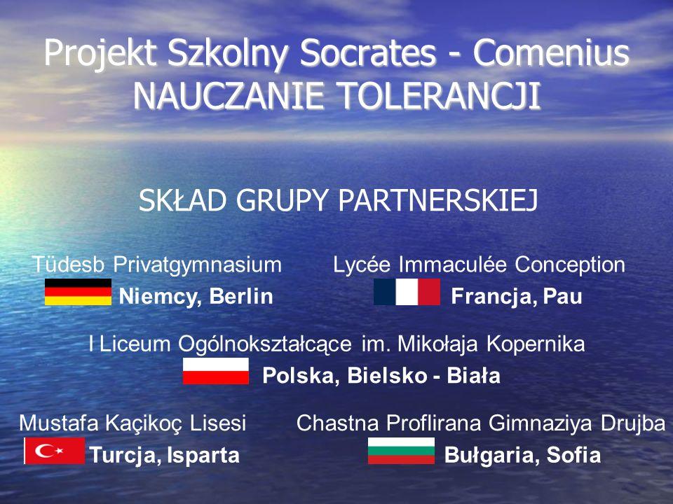 Projekt Szkolny Socrates - Comenius NAUCZANIE TOLERANCJI