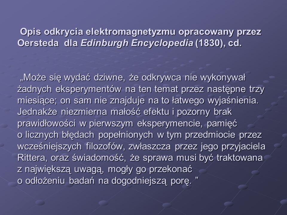 Opis odkrycia elektromagnetyzmu opracowany przez Oersteda dla Edinburgh Encyclopedia (1830), cd.