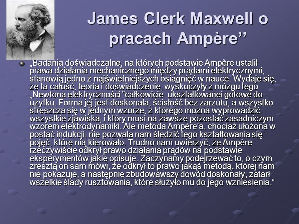 James Clerk Maxwell o pracach Ampère''