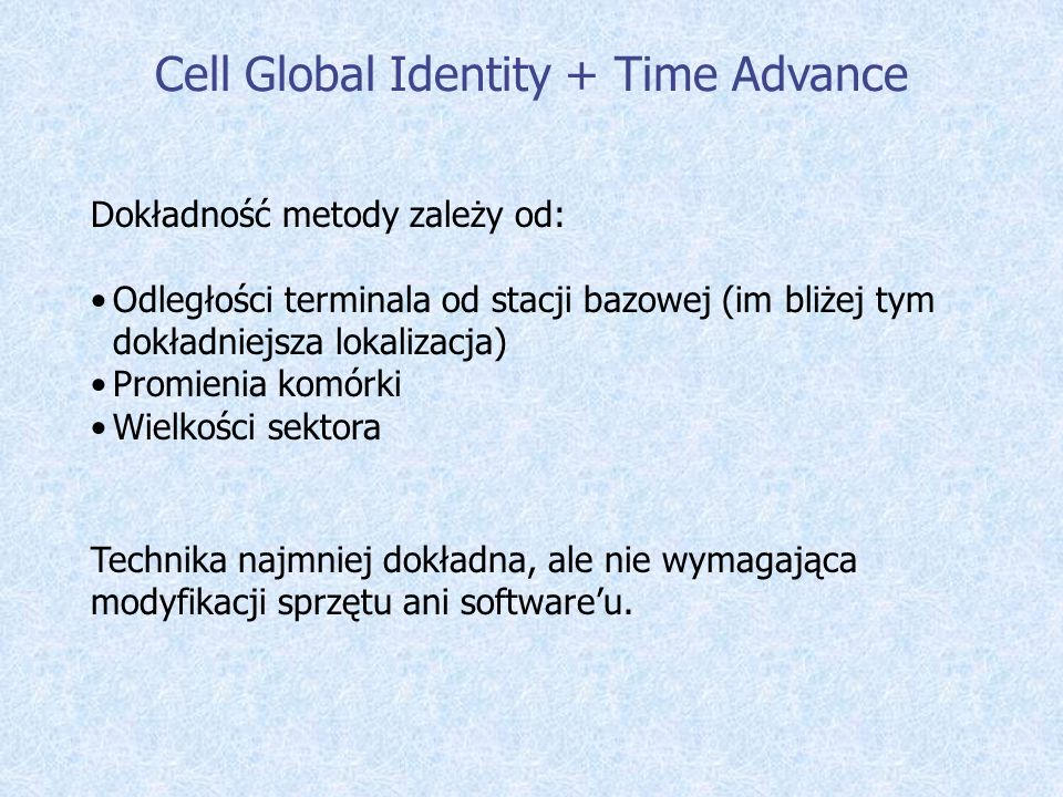 Cell Global Identity + Time Advance