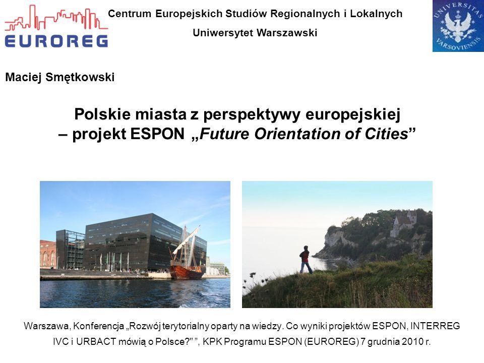 Centrum Europejskich Studiów Regionalnych i Lokalnych Uniwersytet Warszawski