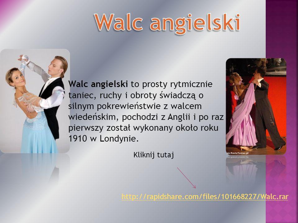 Walc angielski to prosty rytmicznie taniec, ruchy i obroty świadczą o silnym pokrewieństwie z walcem wiedeńskim, pochodzi z Anglii i po raz pierwszy został wykonany około roku 1910 w Londynie.