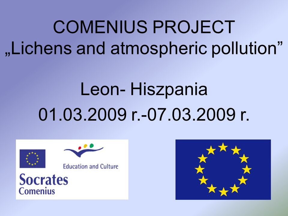 "COMENIUS PROJECT ""Lichens and atmospheric pollution"