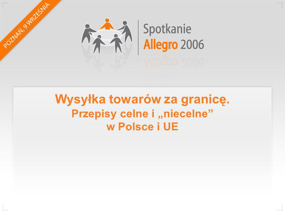 """Wysyłka towarów za granicę. Przepisy celne i """"niecelne w Polsce i UE"""