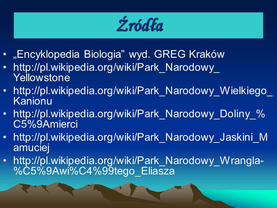 """Źródła """"Encyklopedia Biologia wyd. GREG Kraków"""