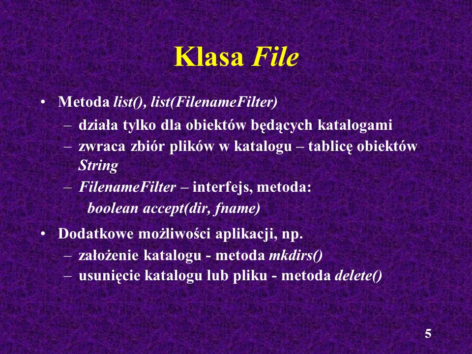 Klasa File Metoda list(), list(FilenameFilter)‏