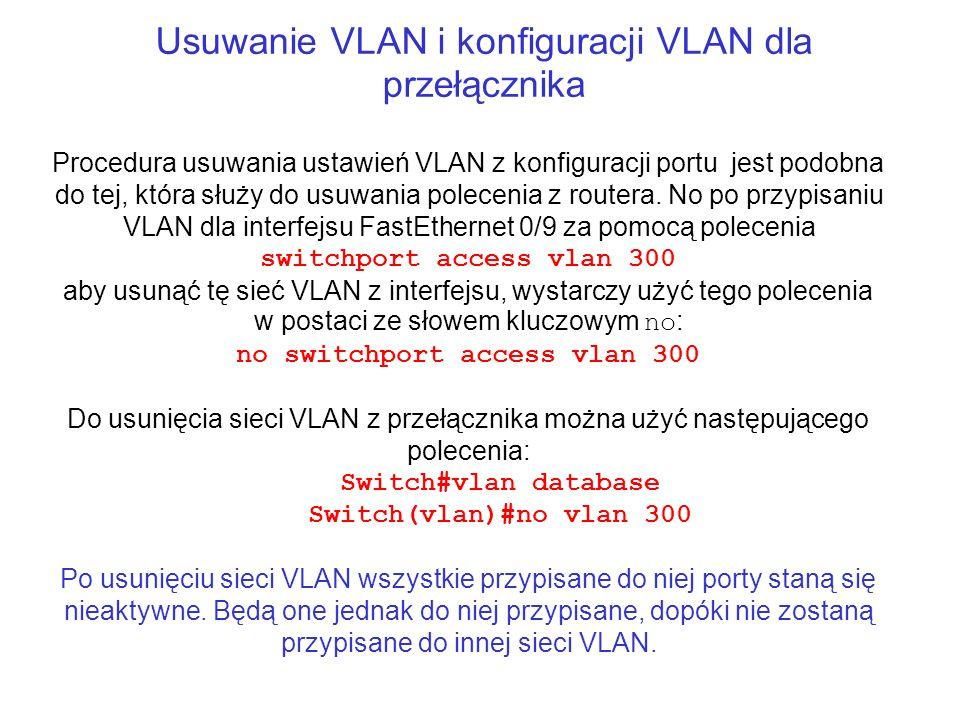 Usuwanie VLAN i konfiguracji VLAN dla przełącznika